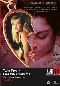 Twin Peaks. Fuoco cammina con me (Blu-ray) di David Lynch - Blu-ray