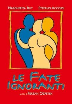 Le fate ignoranti (DVD) - DVD - Film di Ferzan Ozpetek Drammatico | IBS