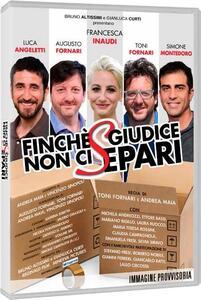 Finché giudice non ci separi (DVD) di Toni Fornari,Andrea Maia - DVD