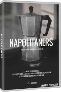 Napolitaners (DVD) di Gianluca Vitiello - DVD