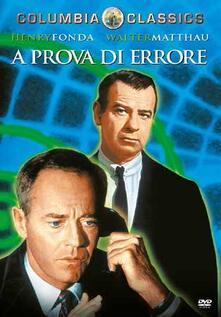 A prova di errore (DVD) di Sidney Lumet - DVD