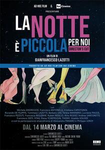 La notte è piccola per noi (DVD) di Gianfrancesco Lazotti - DVD
