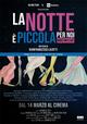 Cover Dvd DVD La Notte è Piccola per Noi