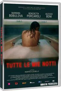 Tutte le mie notti (DVD) di Manfredi Lucibello - DVD