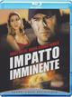 Cover Dvd DVD Impatto imminente