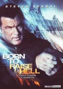 Born to Raise Hell (DVD) di Lauro Chartrand - DVD
