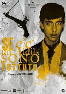 Se c'è un aldilà sono fottuto. Vita e cinema di Claudio Caligari (DVD) di Simone Isola,Fausto Trombetta - DVD