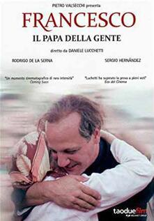 Francesco. Il Papa della gente (DVD) di Daniele Luchetti - DVD