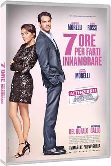 7 ore per farti innamorare (DVD) di Giampaolo Morelli - DVD