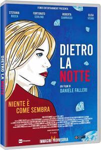Film Dietro la notte (DVD) Daniele Falleri