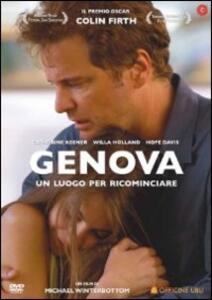 Genova. Un posto per ricominciare di Michael Winterbottom - DVD