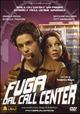 Cover Dvd DVD Fuga dal Call Center