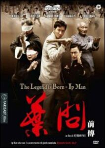 The Legend is Born. Ip Man di Herman Yau Lai-to - DVD