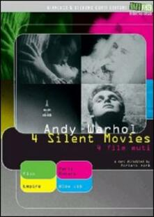 Andy Warhol. 4 Silent Movies (4 DVD) di Andy Warhol - DVD