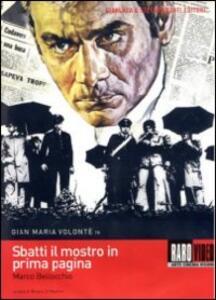 Sbatti il mostro in prima pagina di Marco Bellocchio - DVD