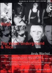 Andy Warhol. Vinyl - The Velvet Underground & Nico di Andy Warhol - DVD