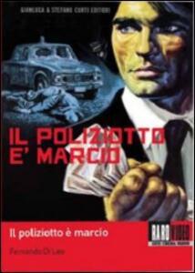 Il poliziotto è marcio di Fernando Di Leo - DVD