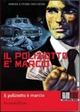 Cover Dvd DVD Il poliziotto è marcio