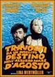 Cover Dvd DVD Travolti da un insolito destino nell'azzurro mare d'agosto