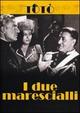 Cover Dvd I due marescialli
