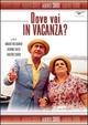 Cover Dvd DVD Dove vai in vacanza?