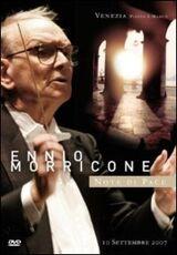 Film Ennio Morricone. Note di pace. Venezia 11 settembre 2007