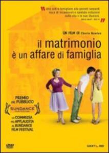 Il matrimonio è un affare di famiglia di Cherie Nowlan - DVD