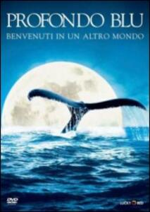 Profondo Blu di Andy Byatt,Alastair Fothergill - DVD