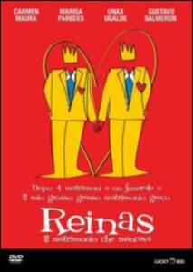 Reinas. Il matrimonio che mancava di Manuel Gomez Pereira - DVD
