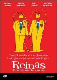 Cover Dvd Reinas. Il matrimonio che mancava (DVD)