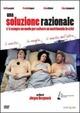 Cover Dvd DVD Una soluzione razionale