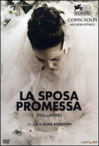 La sposa promessa. Fill the Void di Rama Burshtein - DVD