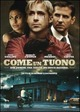 Cover Dvd DVD Come un tuono