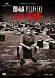 Roman Polanski. A Film Memoir di Laurent Bouzereau - DVD