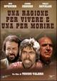 Cover Dvd DVD Una ragione per vivere e una per morire