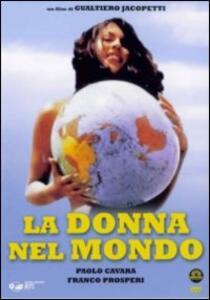 La donna nel mondo di Gualtiero Jacopetti,Franco Prosperi,Paolo Cavara - DVD