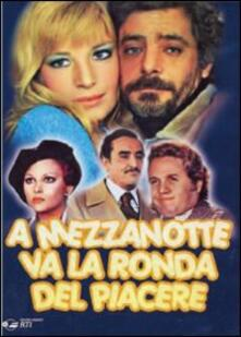 A mezzanotte va la ronda del piacere di Marcello Fondato - DVD