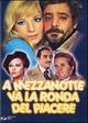 Cover Dvd DVD A mezzanotte va la ronda del piacere