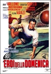 Gli eroi della domenica di Mario Camerini - DVD