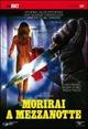 Cover Dvd DVD Morirai a mezzanotte [2]