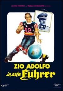 Zio Adolfo in arte Führer di Franco Castellano,Pipolo - DVD