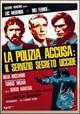 Cover Dvd La polizia accusa: il servizio segreto uccide