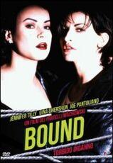 Film Bound. Torbido inganno Andy Wachowski Larry Wachowski