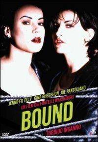 Cover Dvd Bound. Torbido inganno (DVD)