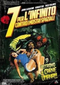 7 per l'Infinito contro i mostri spaziali di Al Adamson - DVD