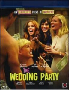The Wedding Party di Leslye Headland - Blu-ray