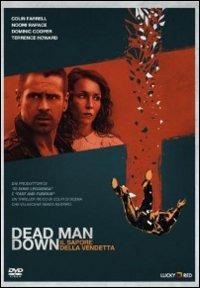 Cover Dvd Dead Man Down. Il sapore della vendetta (Blu-ray)