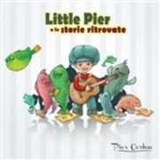 CD Little Pier e le storie ritrovate Pier Cortese