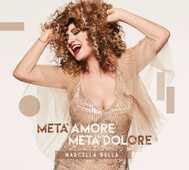 Vinile Metà amore, metà dolore Marcella Bella