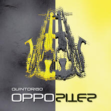 Opposites - Vinile LP di Quintorigo